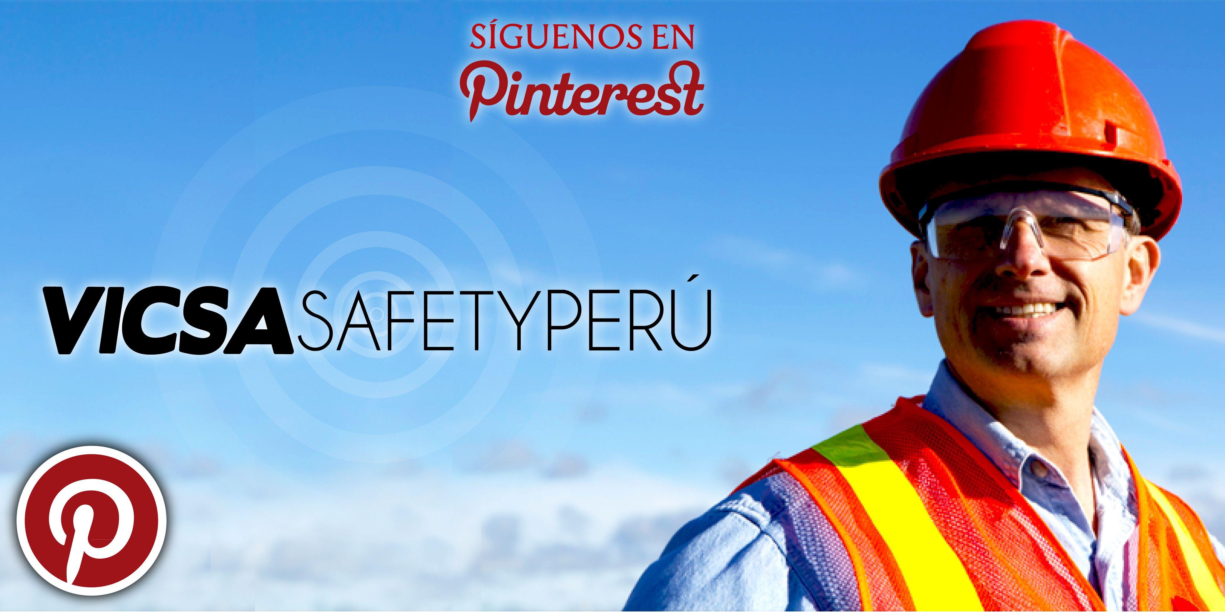 5f7c30b922 Visita nuestro Pinterest [VICSA Safety Perú], y descubre lo más reciente de  nuestro