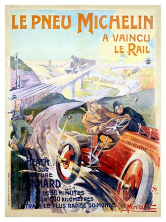 Vintage French ad. Michelin tires have defeated the rail!