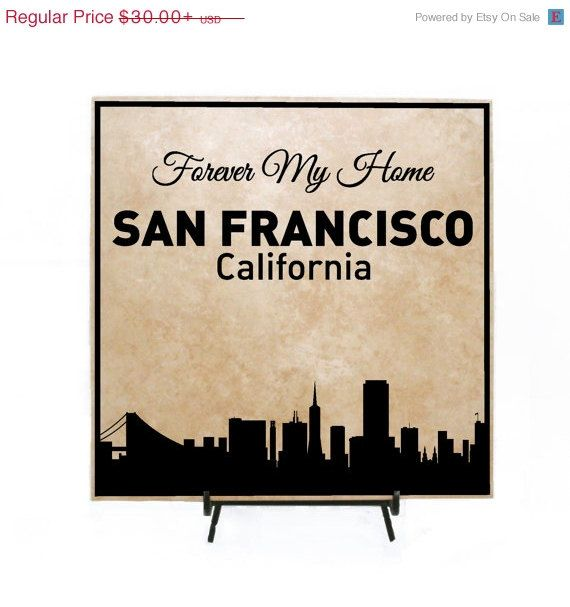 4th of July Sale - Forever my home - SAN FRANCISCO California - City - best of leave letter format going hometown
