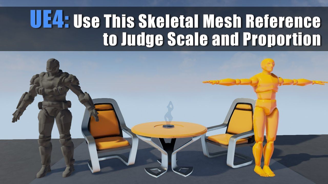 Use This Skeletal Mesh Reference to Judge Scale and