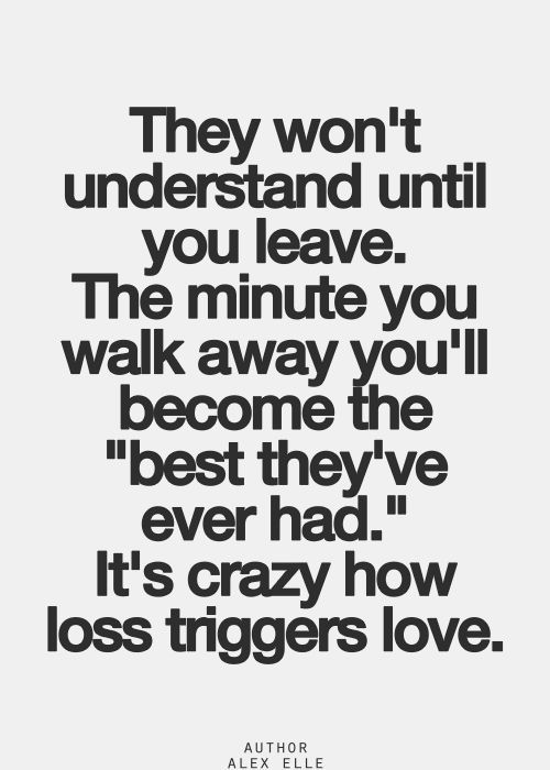 They Wont Understand Until You Leave Quotes Quotes To Live By Life Quotes