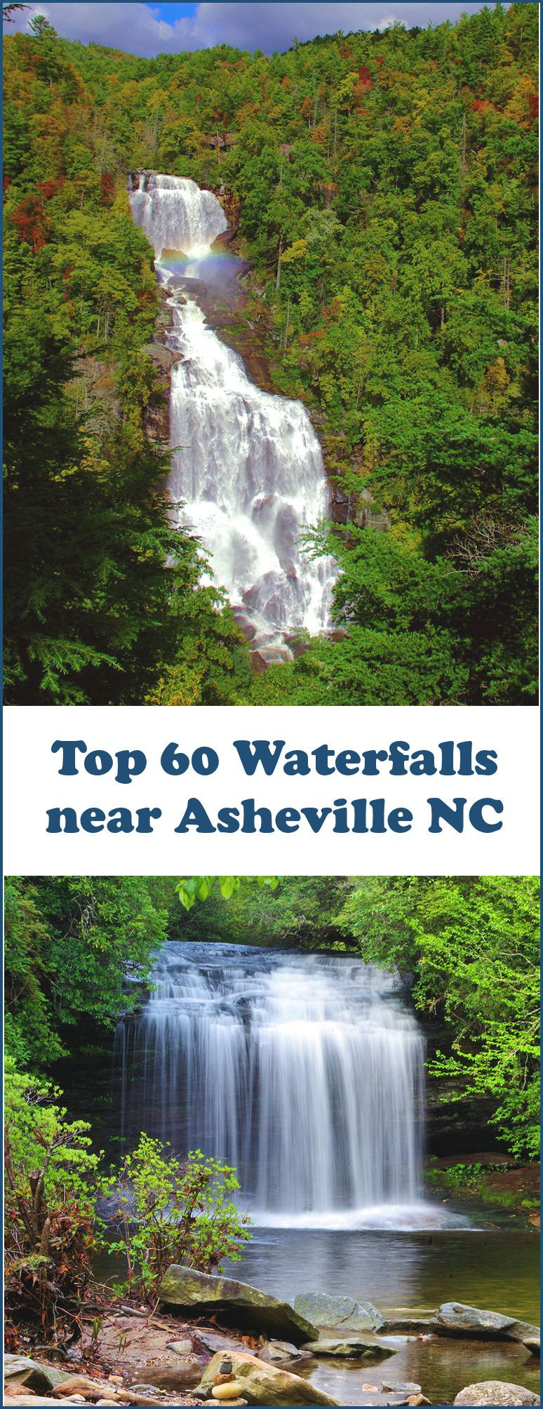 Find the 60 best waterfalls to visit in the north carolina mountains near asheville https
