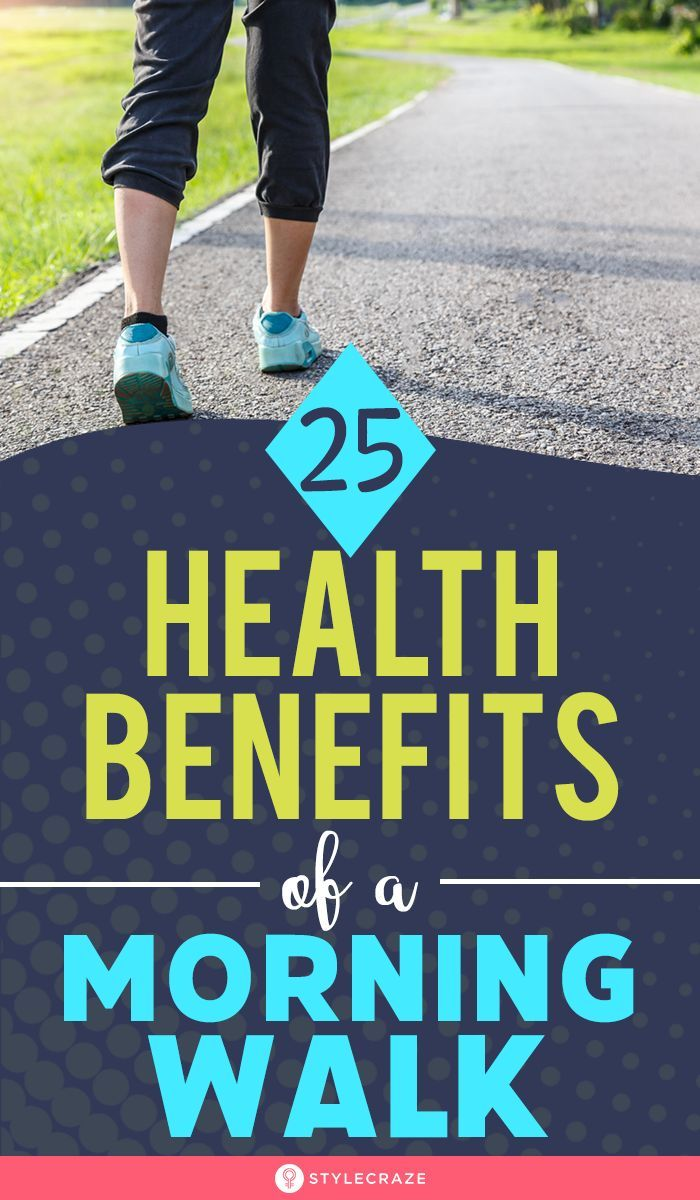 25 Amazing Health Benefits Of A Morning Walk A morning walk is easy on your joints and heart and the fresh morning air can help calm your nerves improve your mood and kee...