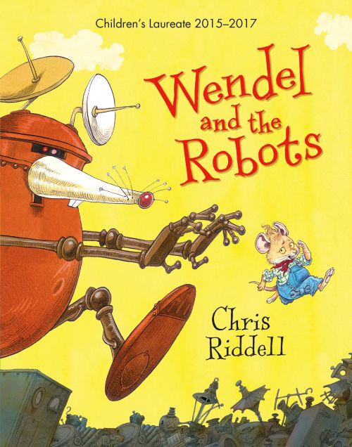 Cover image for Wendel and the Robots by Chris Riddell