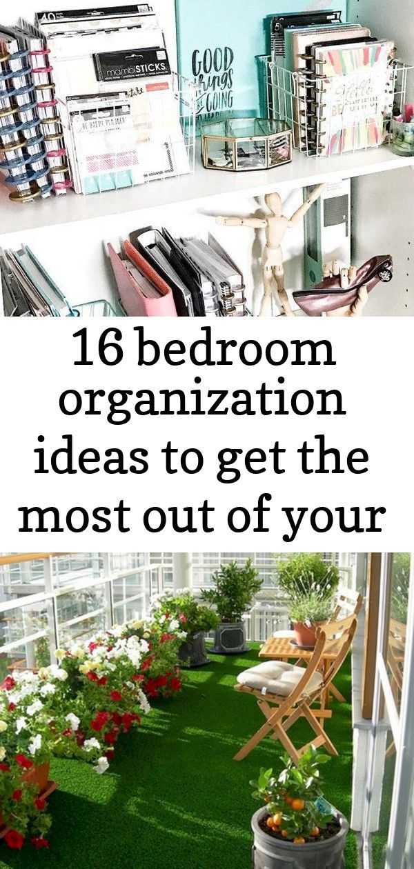 16 bedroom organization ideas to get the most out of your small space 17 Need some bedroom organization ideas to make the most of your small space Click through for 17 or...