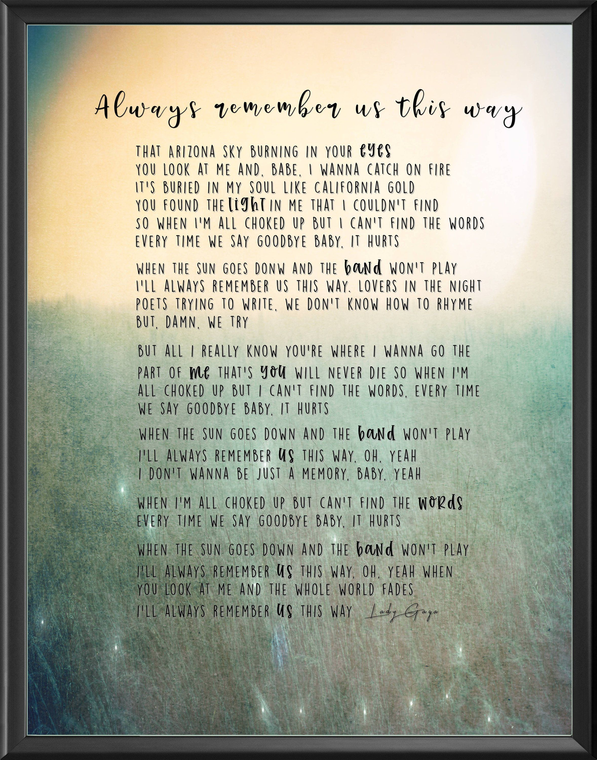 Always Remember Us This Way Lyric Poster Digital Download With