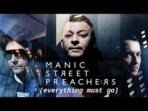 Manic Street Preachers - Everything Must Go - Full Video Song