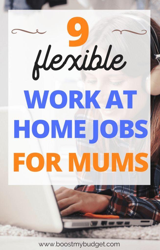 9 best flexible work from home jobs for mums pinterest