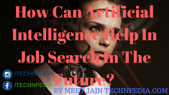 How Can Artificial Intelligence Help In Job Search In The