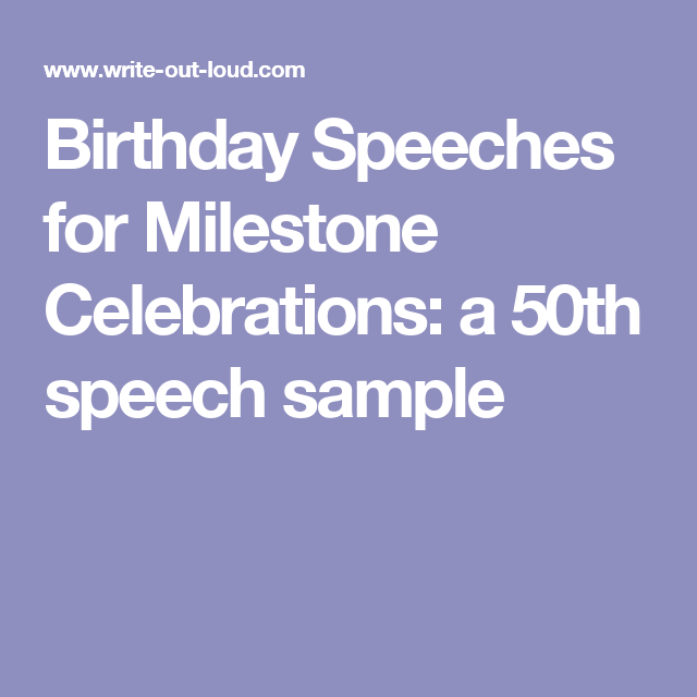 Birthday Speeches For Milestone Celebrations: A 50th