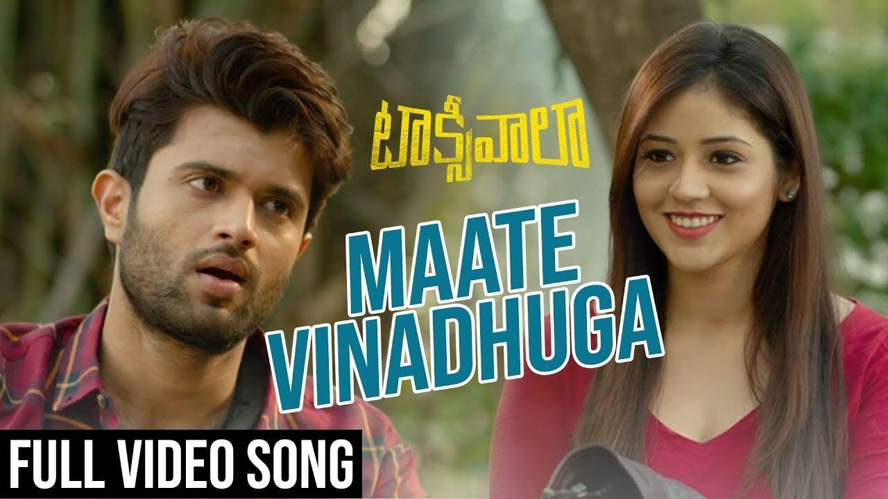 Maate Vinadhuga Full Video Song Taxiwaala Video Songs Vijay Deverako In 2020 Songs Devotional Songs Song Hindi