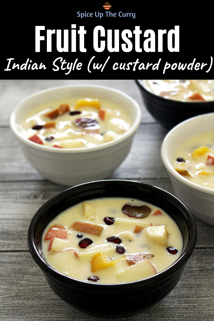 Fruit Custard Recipe (Custard Fruit Salad) - Spice Up The Curry