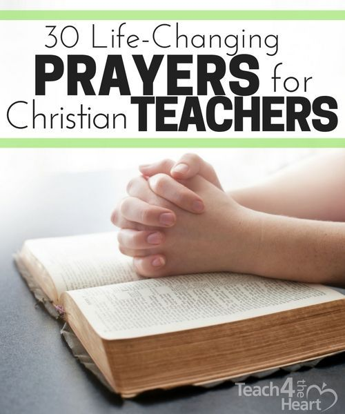 30 Prayers To Pray As Christian Teachers Christian Teacher Teacher Prayer Teacher Devotions