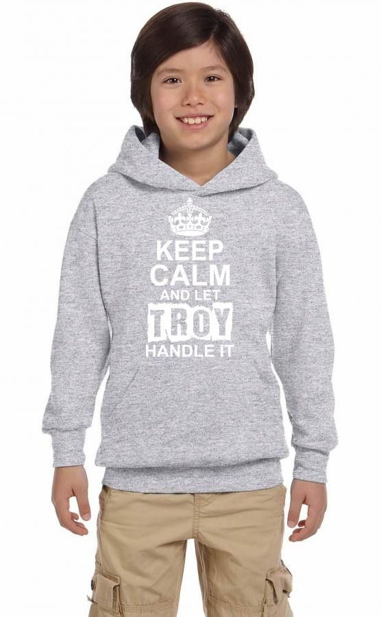 keep calm and let troy handle it 1 Youth Hoodie