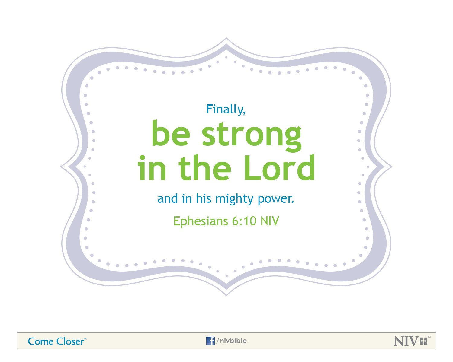 Picture Quote On Ephesianns 210 Niv: Ephesians 6:10 NIV Bible Verse About Courage #NIVBible
