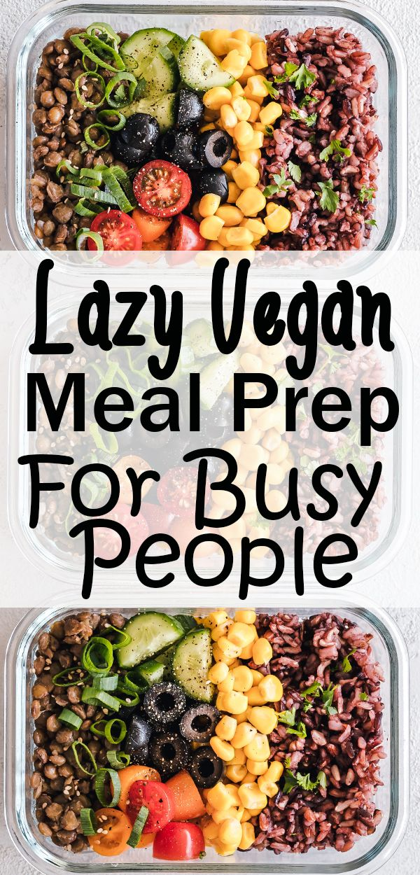 Vegan Meal Prep Ideas Easy Vegan Lunch Vegan Dinner Recipes Vegetarian Meal Prep