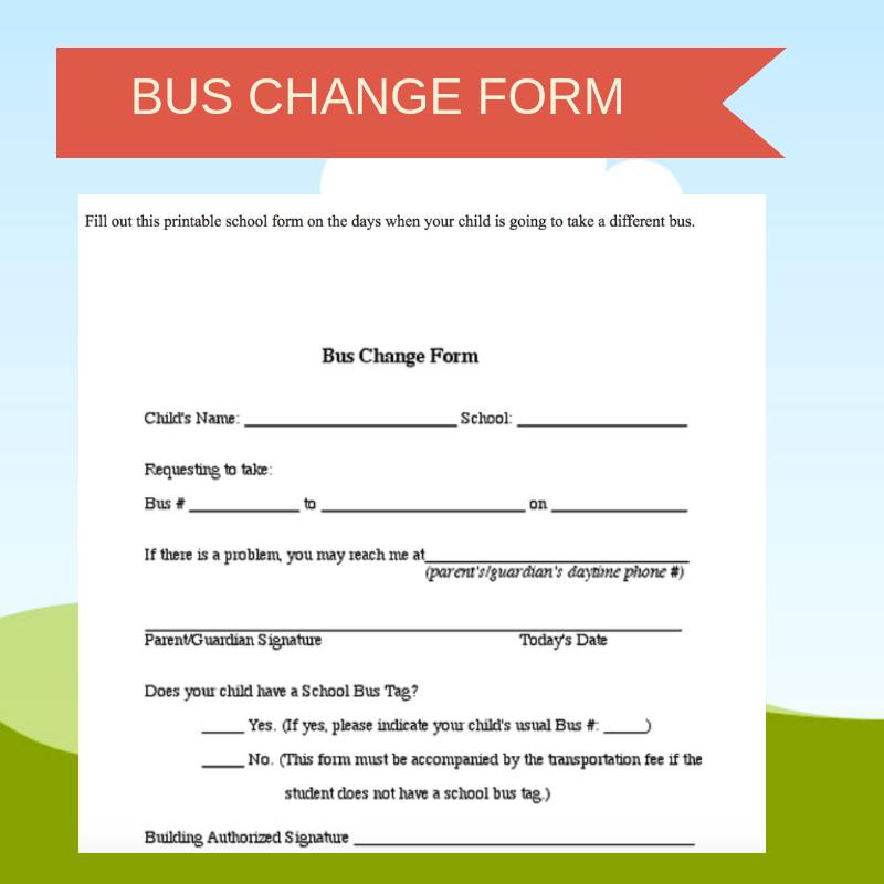 Bus Change Form School forms, New school year, School