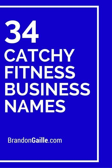 34 Catchy Fitness Business Names Slogans Foods Group Health