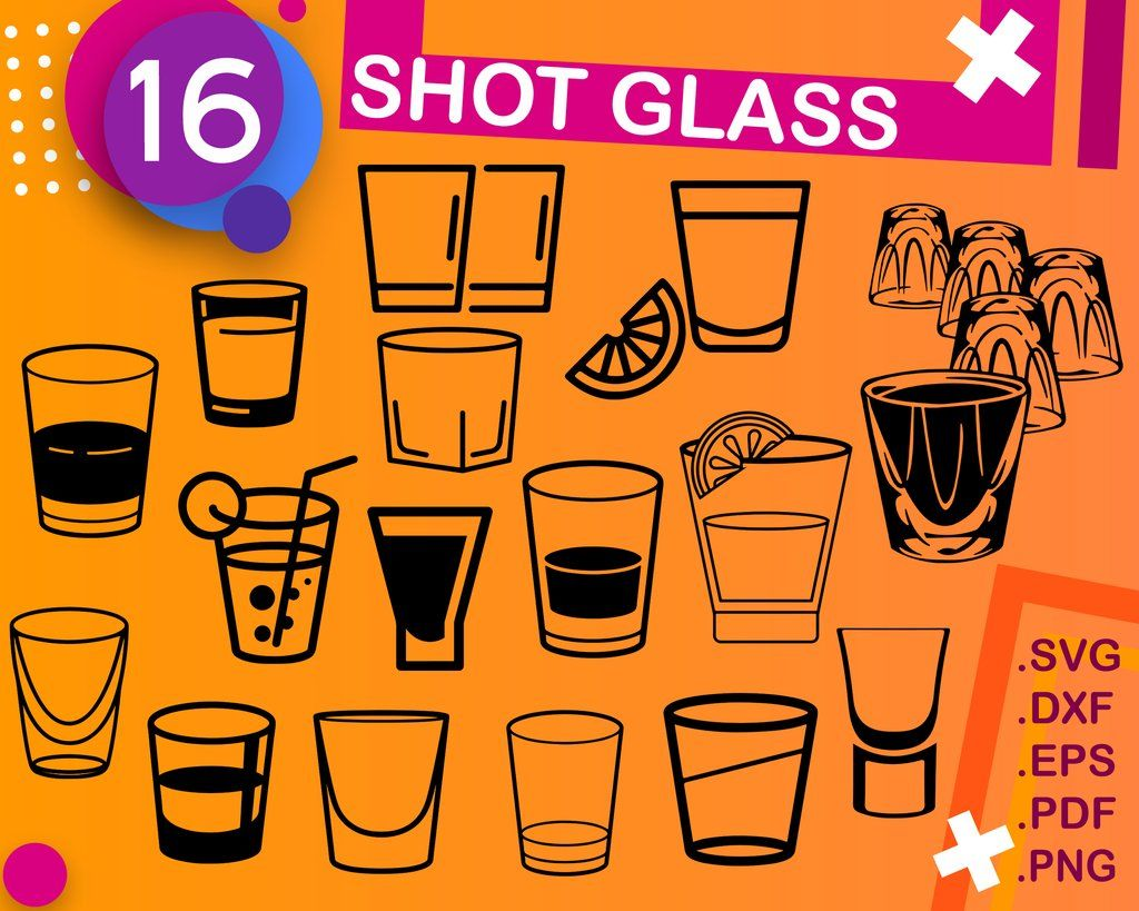 Shot Glass Svg Shot Glass Shot Glass Dxf Alcohol Svg Silhouette Svg Wine Glass Decal Glass Svg Shot Glass Clipart Glass Tequila Shot Wine Glass Decals Tequila Shots Svg