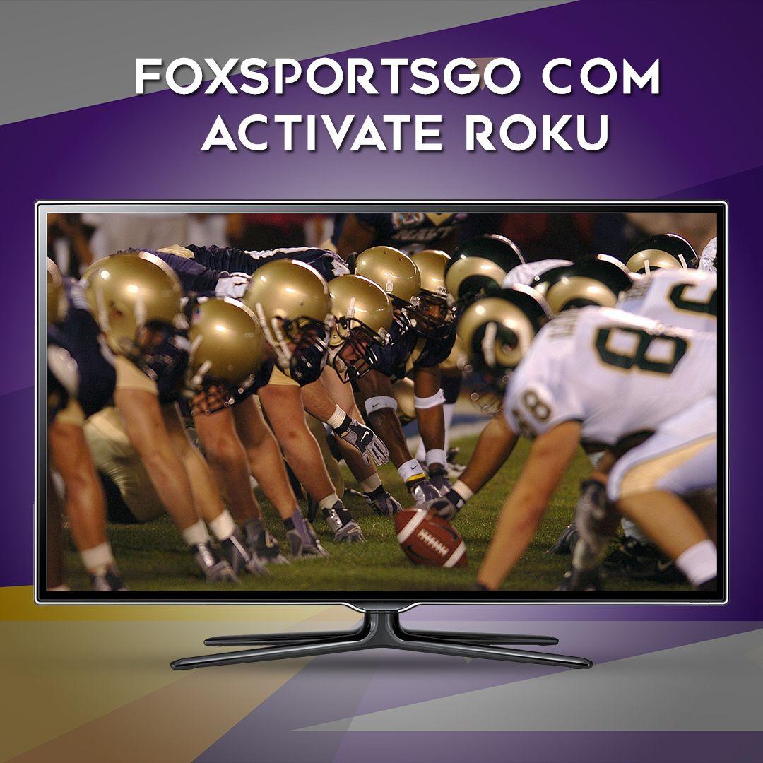 FoxSportsGo Com Activate Roku Super bowl football