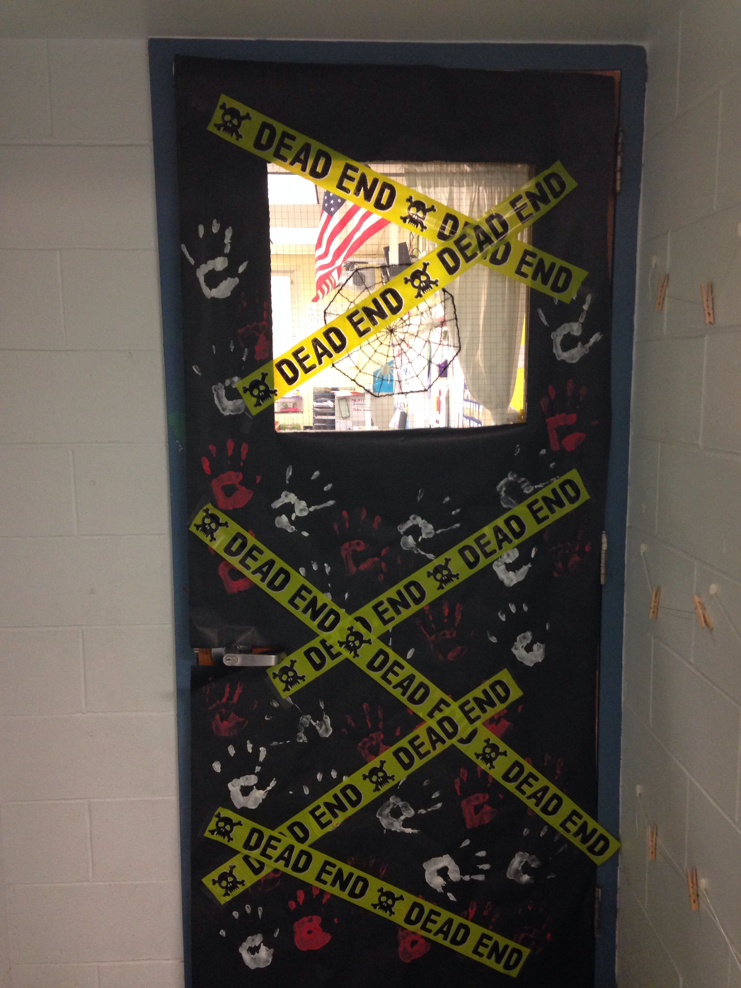 Halloween door decorating! Dead End caution tape. Zombie