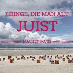 7 Dinge, die man auf Juist machen muss #Nordsee #Töwerland #Juist