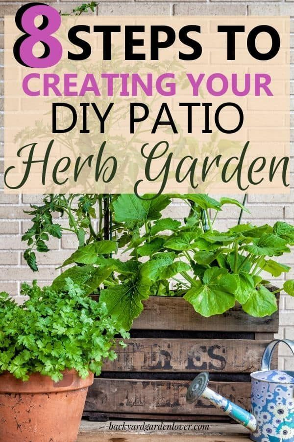 DIY Patio Herb Garden (step by step with pictures) #herbsgarden
