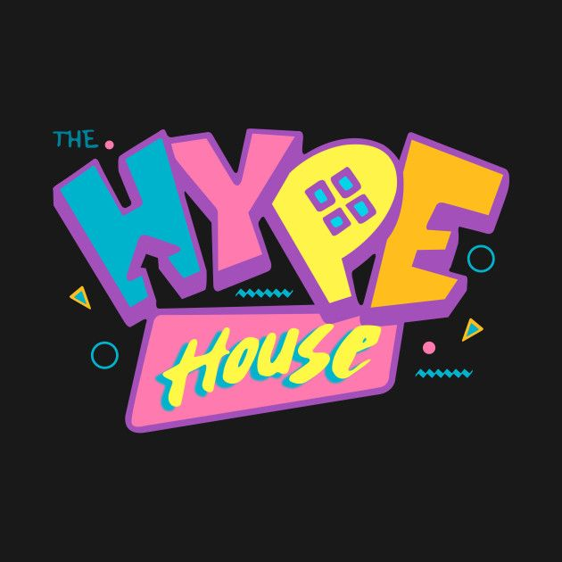 Check Out This Awesome 90 27s The Hype House Design On Teepublic Hype Hype Wallpaper House