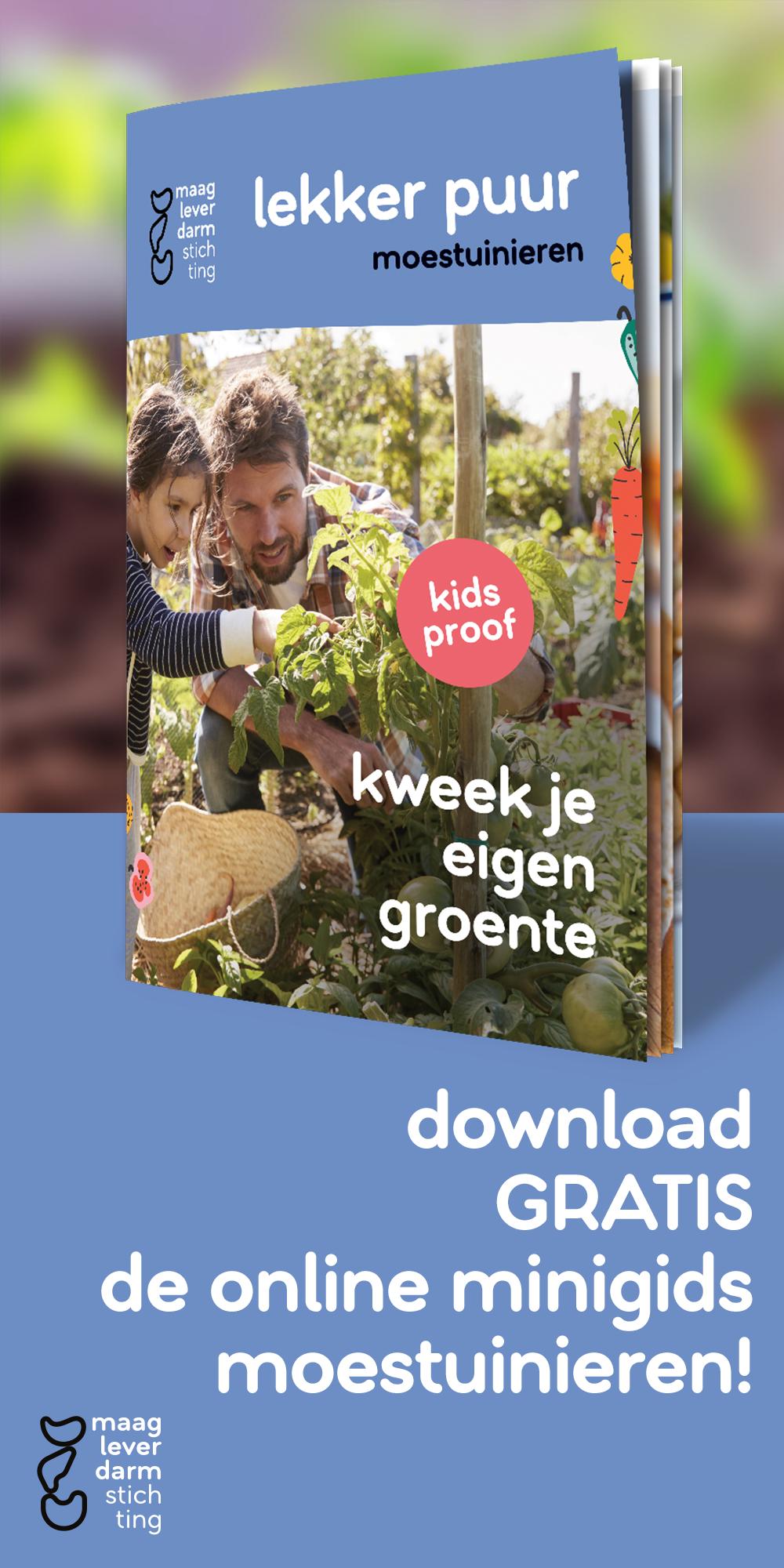 Moestuinieren minigids - Maag Lever Darm Stichting