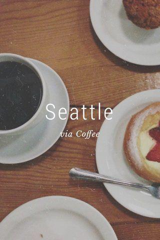 Seattle Via Coffee Fun Coffee Recipes Coffee Recipes Local Coffee Shop