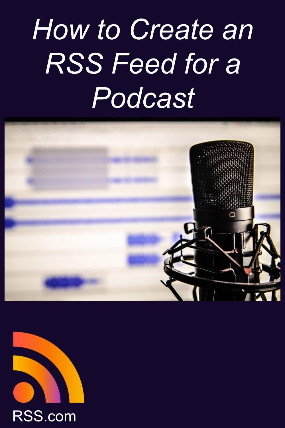 How to Create an RSS Feed for a Podcast in 2020 Rss feed