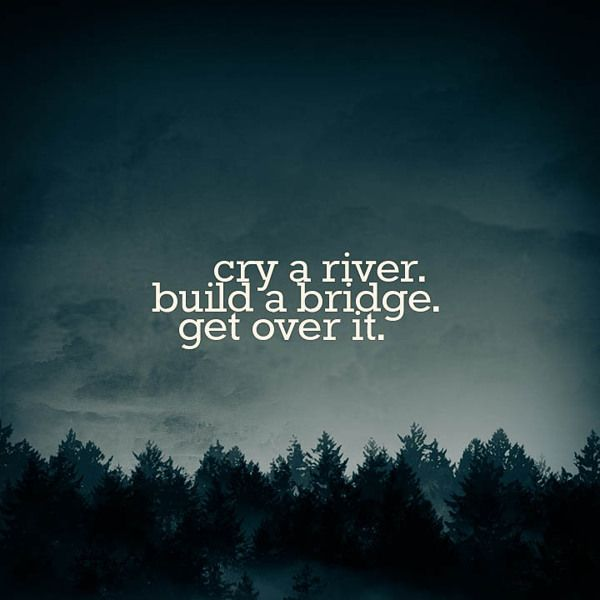 cry a river build a bridge get over it google search 2017 2018