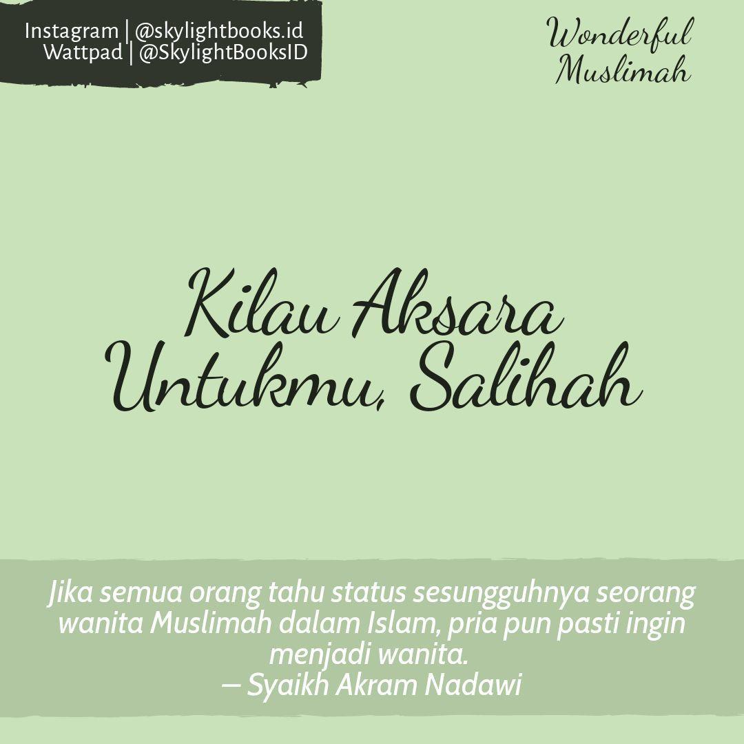 Wonderful Muslimah Kilau Aksara Untukmu Salihah Islamic