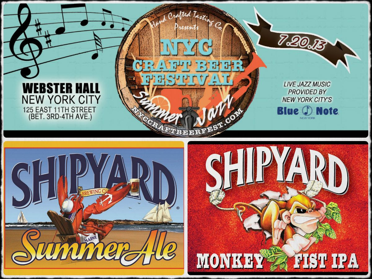 Stop By And Say Hello To The Shipyard Crew At The Ny Craft Beer Festival Summer Jazz At Webster Hall In Nyc We Craft Beer Festival Beer Festival Craft Beer
