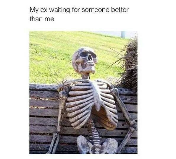 Hahaha Funny Relationship Quotes Memes Sarcastic Funny Skeleton