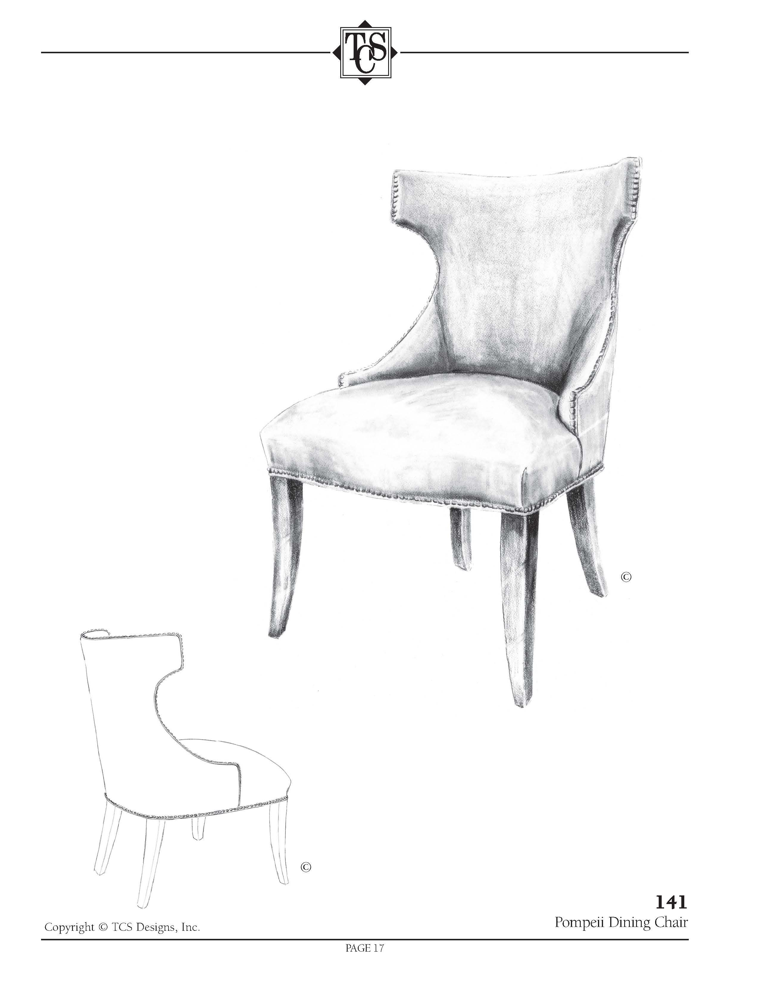 TCS 141 Pompeii Dining Chair 24w x 27d x 38h $395 net page 22