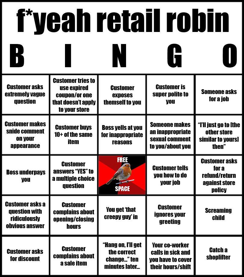 Funny Meme Retail : Decided to make a fuckyeahretailrobin bingo sheet i know