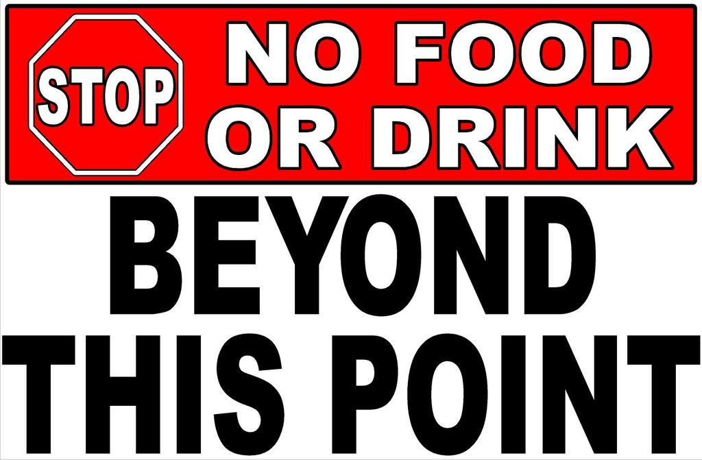 Stop No Food or Drink Beyond This Point Sign (With images