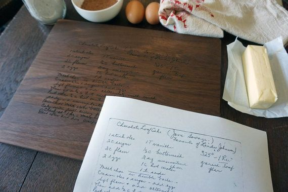 Do you have a recipe card with Grandmas hand writing? Turn it into a family heirloom by ordering this custom cutting board engraved with the