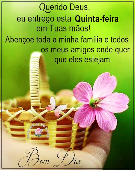 Querido Deus Flores Frases Bom Dia Feliz Quinta Feira Bom Dia