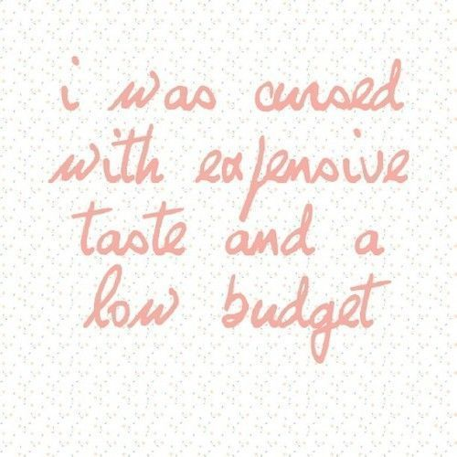 i was cursed with expensive taste and a low budget. #expensivetaste i was cursed with expensive taste and a low budget. #expensivetaste i was cursed with expensive taste and a low budget. #expensivetaste i was cursed with expensive taste and a low budget. #expensivetaste i was cursed with expensive taste and a low budget. #expensivetaste i was cursed with expensive taste and a low budget. #expensivetaste i was cursed with expensive taste and a low budget. #expensivetaste i was cursed with expens #expensivetaste