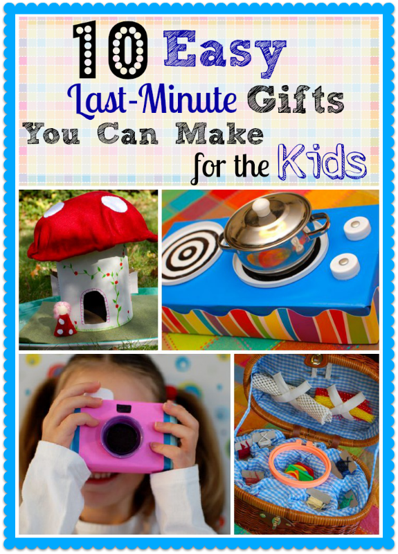 10 easy last minute gifts you can make for the kids obsequio para 10 easy last minute gifts you can make for the kids solutioingenieria Images
