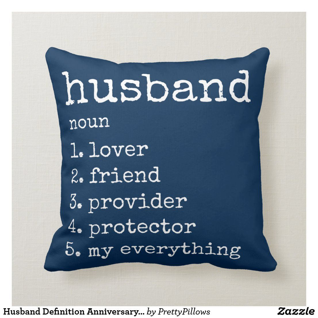 Husband Definition Anniversary Gift Pillow | Zazzle.com