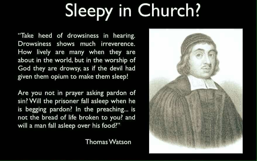 christian quotes | Thomas Watson quotes | sleepiness in church