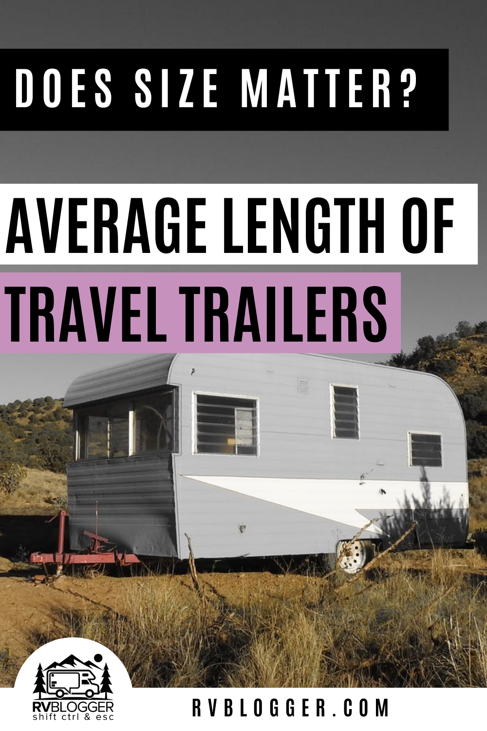 Average Length Of Travel Trailers Yes It Matters In 2020