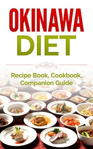 Okinawa diet recipe book cookbook companion guide longer living okinawa diet recipe book cookbook companion guide longer living healthy living clean eating forumfinder Images