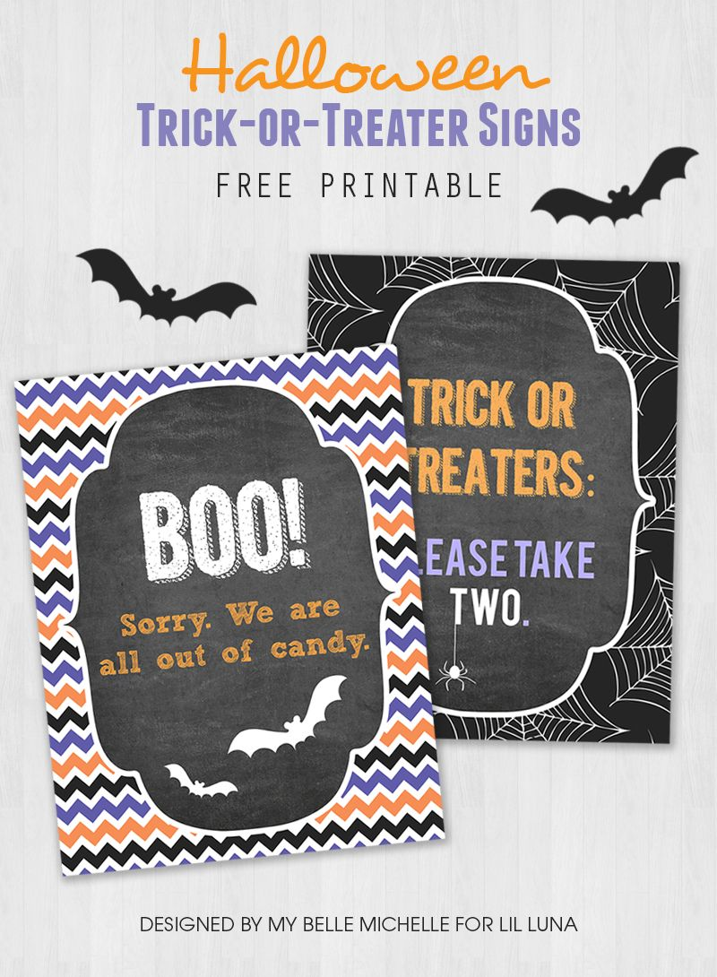 Free Trick or Treater Candy Sign Printables Candy signs