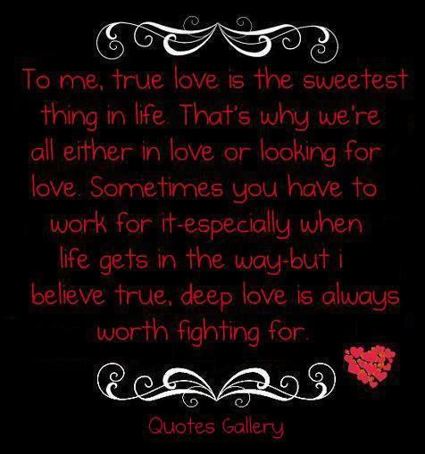 Believe True Love True Love Quotes True Love Looking For Love