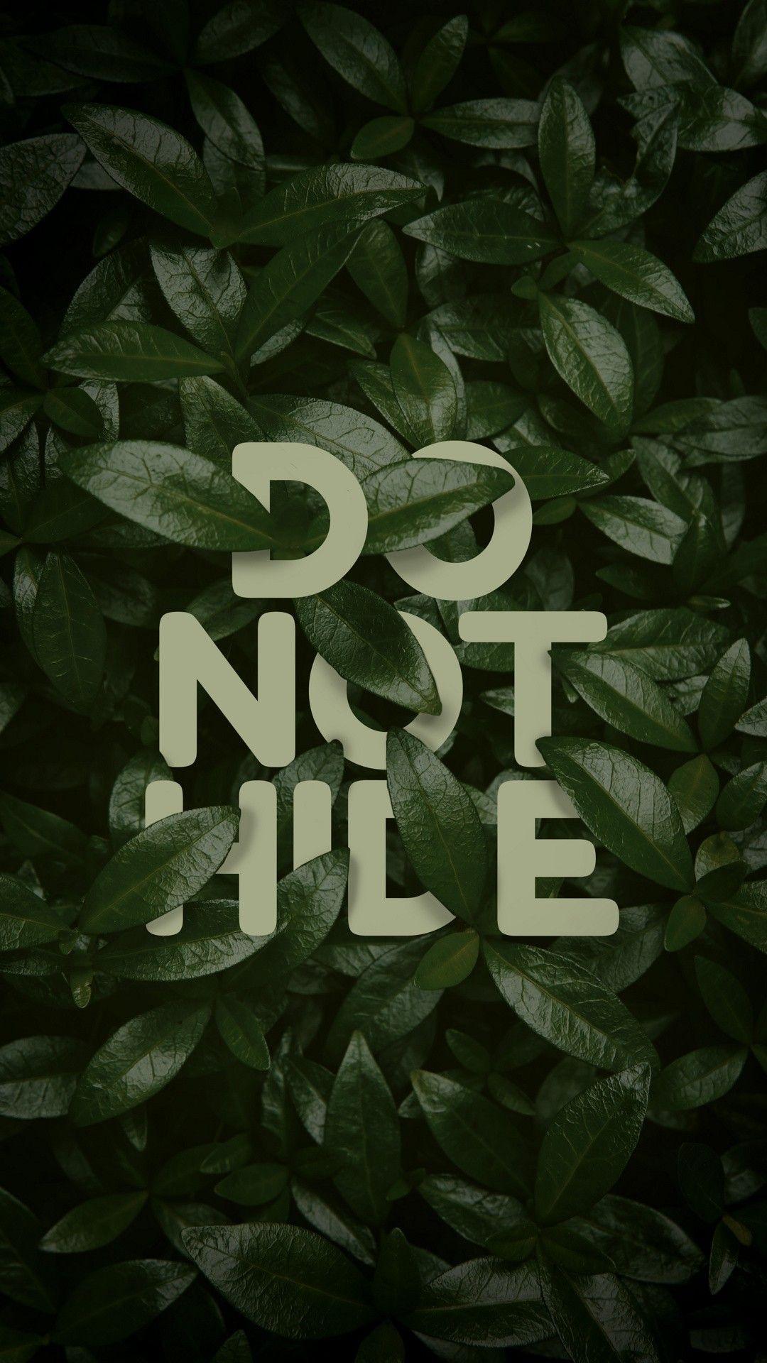 do not hide wallpaper - [1080x1920] | arte en general | pinterest