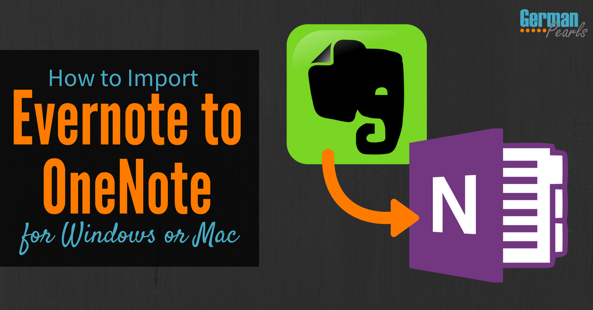 Import Evernote to OneNote in Windows or Mac (With images